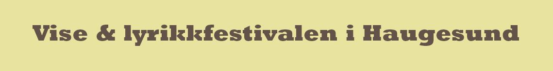 Vise & lyrikkfestivalen i Haugesund